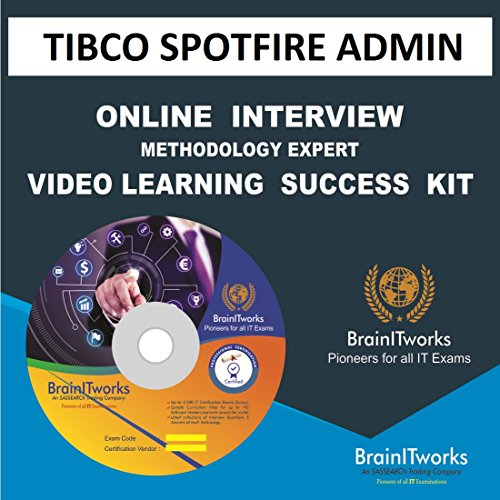 TIBCO SPOTFIRE ADMIN Online Interview video learning SUCCESS KIT