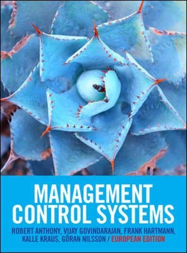 Management Control Systems: European Edition (UK Higher Education Business Accounting)