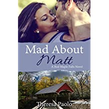 Mad About Matt (A Red Maple Falls Novel, #1) (English Edition)
