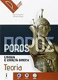 Poros. Teoria. Lingua e civiltà greca. Per le Scuole superiori. Con e-book. Con espansione online