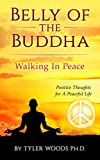 Belly of The Buddha: Walk in Peace