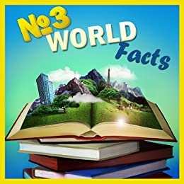 Children Book : Number THREE World Facts (Knowledge Book Series)(Boosting Brain Power) (Age 4-10) (English Edition) di [TheBrothers]