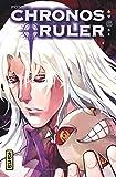 Chronos Ruler, tome 6