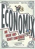 Image de Economix: Wie unsere Wirtschaft funktioniert (oder auch nicht)
