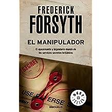 El Manipulador/ The Deceiver (Best Seller)
