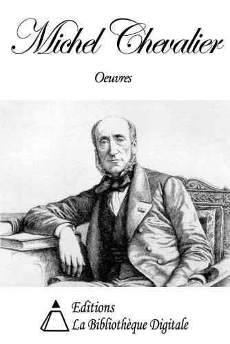 Oeuvres de Michel Chevalier