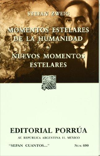 Momentos estelares de la humanidad (Sepan Cuantos # 690) (Spanish Edition)