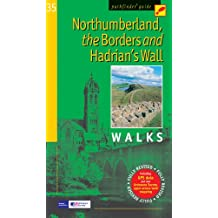 Northumberland, the Borders and Hadrian's Wall: Walks (Pathfinder Guide)