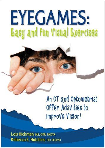 Eyegames-Easy-and-Fun-Visual-Exercises-An-OT-and-Optometrist-Offer-Activities-to-Improve-Vision