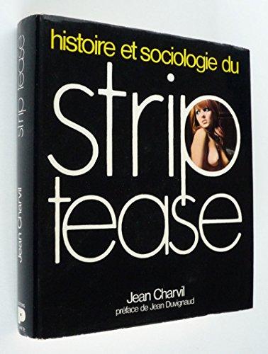 Histoire et sociologie du strip-tease