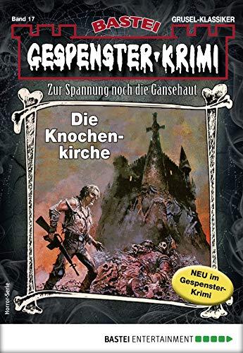 Gespenster-Krimi Horror-Serie: Die Knochenkirche