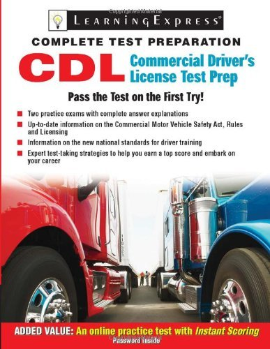 Commercial Driver's License Exam: The Complete Preparation Guide [With Access Code] (Learning Express Education Exams: Complete Preparation Gudies) by C. Rudy Fox (1-Jan-2009) Paperback