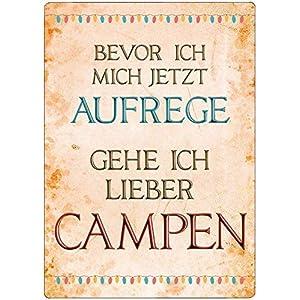 Cadouri Camping-Dekoschild BEVOR ICH MICH AUFREGE Blechschild Wandschild 28 x 20 cm ⪼ UV-beständig ⪻