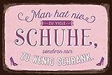 Grafik-Werkstatt 60567 Wand-Schild | Vintage-Art | Man Hat Nie zu viele Schuhe |...