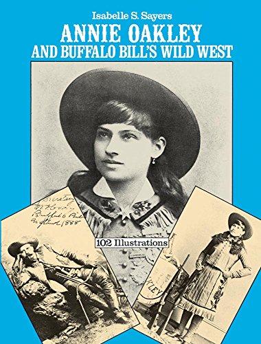 Annie Oakley and Buffalo Bill's Wild West