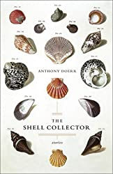 The Shell Collector: Stories by Anthony Doerr (2001-12-25)
