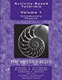 Activity-Based Tutorials: Introductory Physics, The Physics Suite by Michael C. Wittmann (2004-04-08)