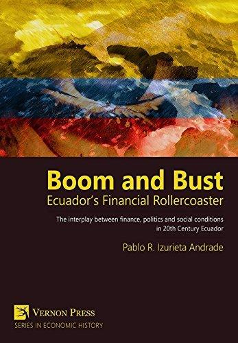 Boom and Bust: Ecuadors Financial Rollercoaster by Pablo R. Izurieta Andrade (2015-10-12) par Pablo R. Izurieta Andrade