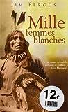 Telecharger Livres Mille femmes blanches (PDF,EPUB,MOBI) gratuits en Francaise