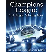 Champions League Club Logos: This A4 100 page Book has all the Club Logos from the Top 50 ranked teams in the Champions League for you to color. A must for all Soccer fans.