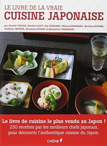 le livre de la vraie cuisine japonaise. Black Bedroom Furniture Sets. Home Design Ideas