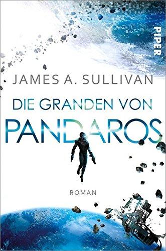 Buchseite und Rezensionen zu 'Die Granden von Pandaros: Roman' von James A. Sullivan