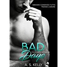 Bad Days (Italian Edition) (Four Days Vol. 3)