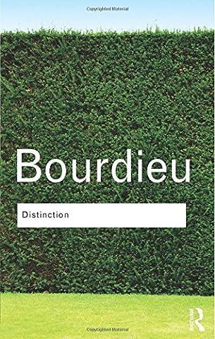 Distinction (Routledge Classics) by Pierre Bourdieu