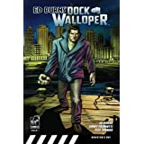 Ed Burns' Dock Walloper by Ed Burns (2008-07-16)