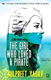 The Girl Who Loved a Pirate (Andy Karan series Book 2) (English Edition)