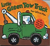 Little Green Tow Truck (Small Format Vehicle Books)
