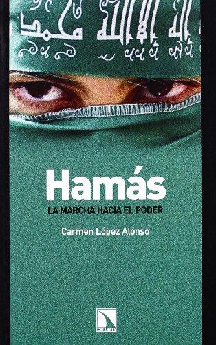 Hamas La Marcha Hacia El Poder (Mayor)