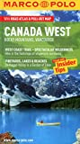 Marco Polo Canada West: Rocky Mountains, Vancouver [With Pull-Out Map] (Marco Polo Travel Guides)