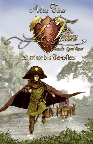 Le Félin, chevalier agent secret - Le trésor des...