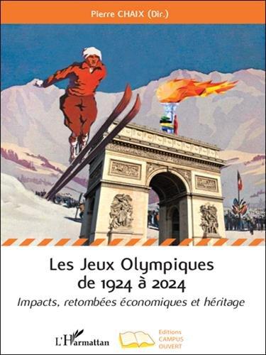 Les Jeux Olympiques de 1924 à 2024 par CHAIX PIERRE