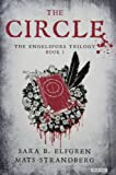The Circle: Book I (The Engelsfors Trilogy) by Sara B. Elfgren (2013-05-02)