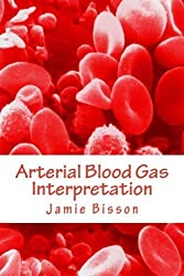 Arterial Blood Gas Interpretation by Mr Jamie Bisson (2012-11-10)