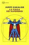 La fisica dei supereroi - SUPER ET - amazon.it