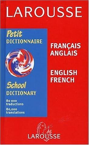 Petit Dictionnaire : Anglais/français, français/anglais