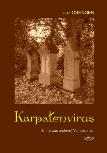 Karpatenvirus: ein (etwas anderer) Vampirroman
