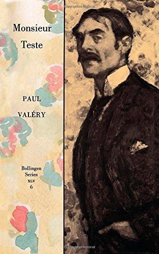 Monsieur Teste: Monsieur Teste v. 6 (Collected Works of Paul Valery)