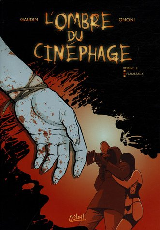 L'Ombre du Cinéphage, Tome 2 : Flash-Back