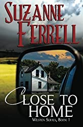 Close To Home (Westen Series) by Suzanne Ferrell (2013-02-12)