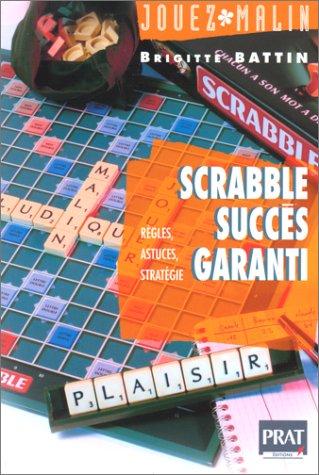 Scrabble, succès garanti par B. Battin