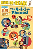 Get connected with everything you'll ever want to know about phones—from the switchboard to the smartphone—in this fact-tastic nonfiction Level 3 Ready-to-Read, part of a series about the history of fun stuff!Did you know that the inventor of the tel...
