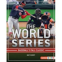The World Series: Baseball's Fall Classic (The Big Game (Lerner ™ Sports)) (English Edition)