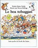 Le boa toboggan