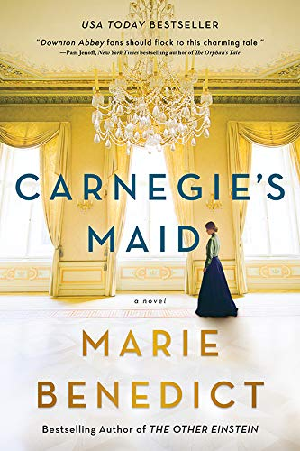 Carnegie's Maid: A Novel (English Edition)