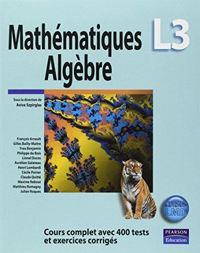 mathematiques-l3-algebre-cours-complet-avec-400-tests-et-exercices-corriges