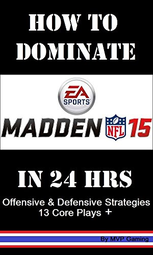 Dominate Madden 15 Online Football in 24 Hrs (English - Ps3-madden 15